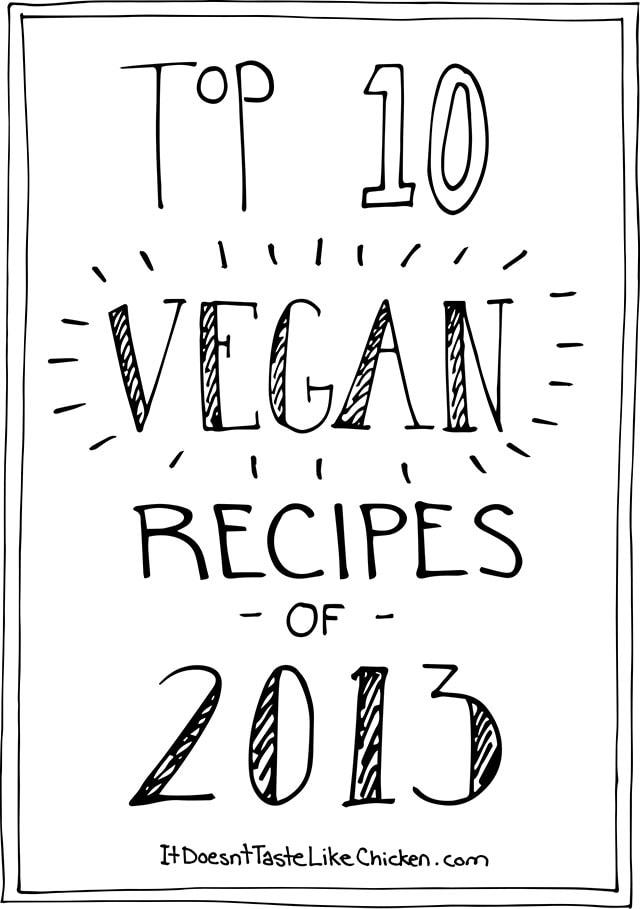 Top 10 Vegan Recipes of 2013