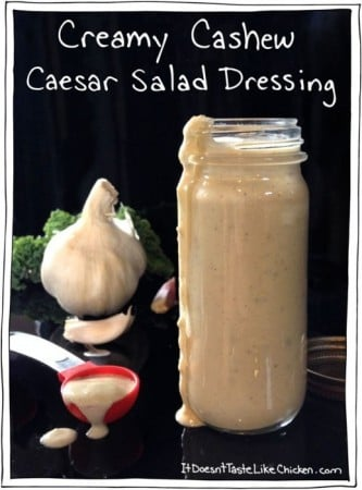 Vegan Cashew Caesar Salad Dressing! Just 7 ingredients and only takes 5 - 15 minutes to make. This healthy oil-free salad dressing tastes just like the traditional version but is SO much better for you! Great for dipping veggies as well. #itdoesnttastelikechicken #veganrecipes #wfpb