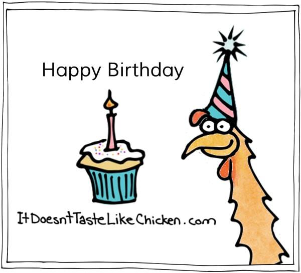 it-doesnt-taste-like-chicken-happy-birthday