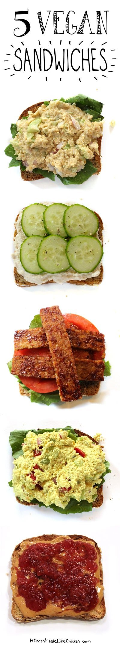 5 Vegan Sandwiches!!! One for every day of the work or school week. #itdoesnttastelikechicken
