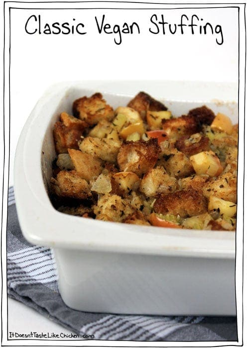 Classic Vegan Stuffing recipe plus 7 more traditional Thanksgiving or Christmas sides made vegan! #itdoesnttastelikechicken