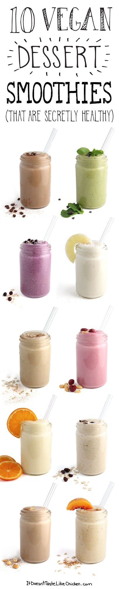 10 Vegan Dessert Smoothies (that are secretly healthy). Some of the most popular vegan recipes of 2015!