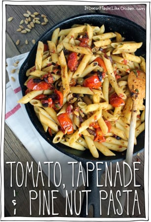Tomato, Tapenade & Pine Nut Pasta