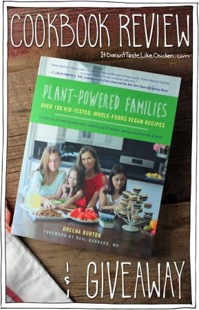Plant-Powered Families Cookbook Review & Giveaway!