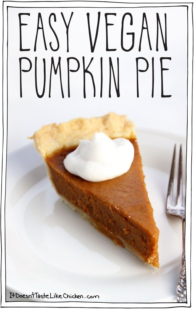 Easy vegan pumpkin pie! 9 easy ingredients, combine in a blender, pour into a pie shell, and bake. Done! Tastes best when made ahead of time making it a stress-free Thanksgiving dessert. The BEST go-to vegan pumpkin pie recipe ever. #itdoesnttastelikechicken #vegandesserts #veganthanksgiving