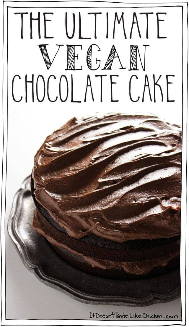 The Ultimate Vegan Chocolate Cake