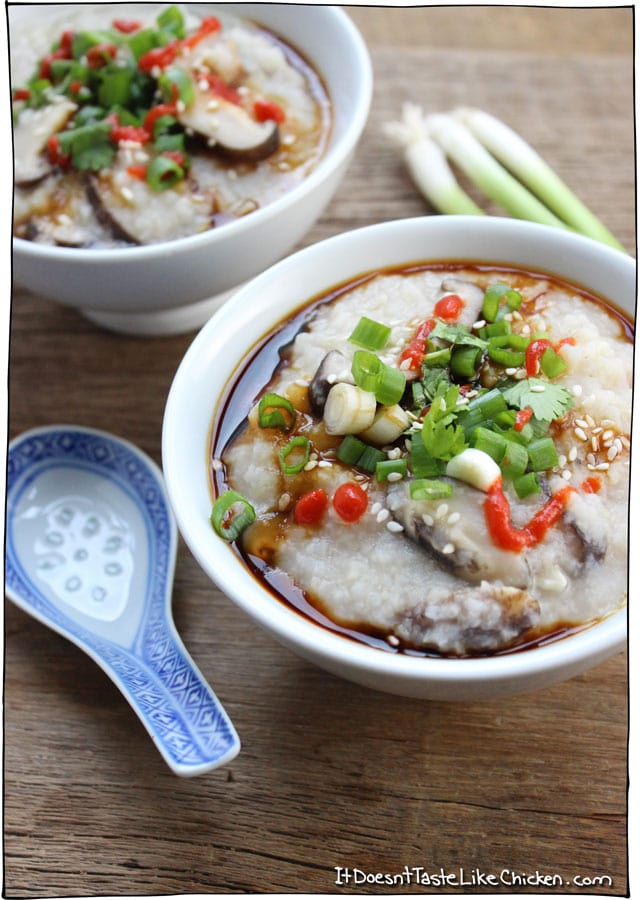Congee (Chinese Rice Porridge). Only 5 ingredients! So easy to make, affordable, and healthy. I love that you can top this with whatever you like making each bowl totally customizable! Vegan, vegetarian, and gluten free. #itdoesnttastelikechicken