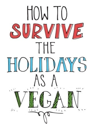 How to Survive the Holidays as a Vegan
