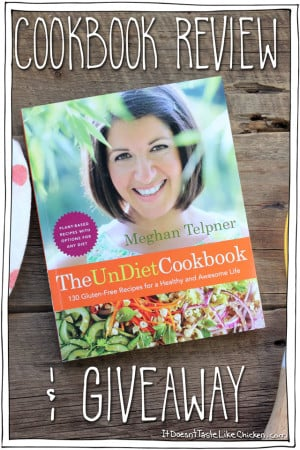 Meghan Telpner The UnDiet Cookbook Review & Giveaway