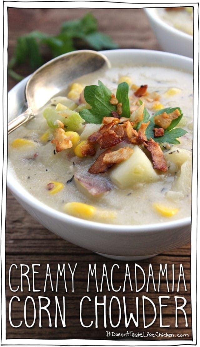 Creamy Macadamia Corn Chowder. Such an easy, creamy, rich, hearty and healthy soup. Perfect to warm you up this winter! Vegan and dairy free chowder takes just 30 minutes to make from start to finish. #itdoesnttastelikechicken