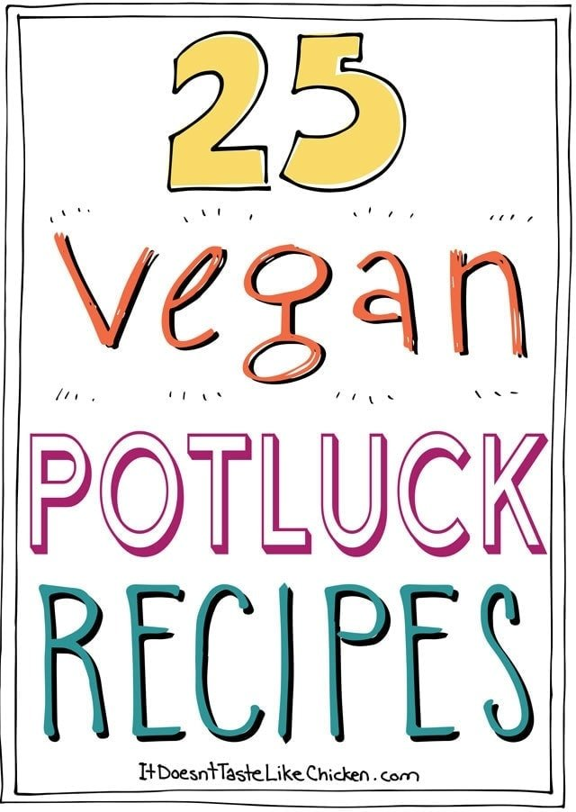 25 Vegan Potluck Recipes