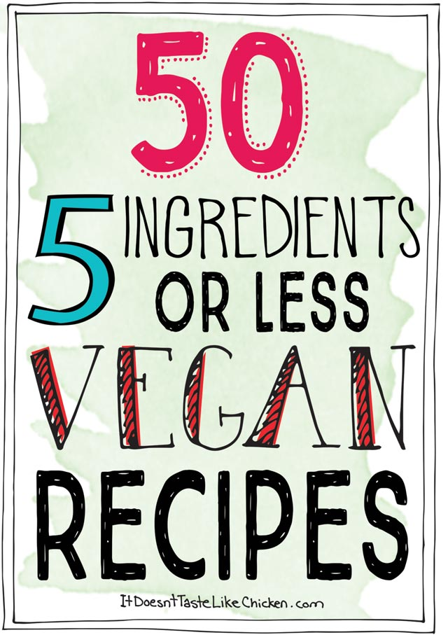 Easy vegan recipes 5 ingredient