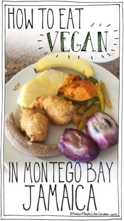 How to Eat Vegan in Montego Bay, Jamaica