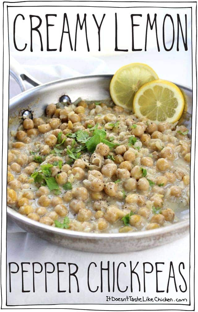 Creamy Lemon Pepper Chickpeas. Just 20 minutes to whip up this favour-packed vegan side dish. Perfect on pasta, toast, or served with a salad and potatoes. #itdoesnttastelikechicken