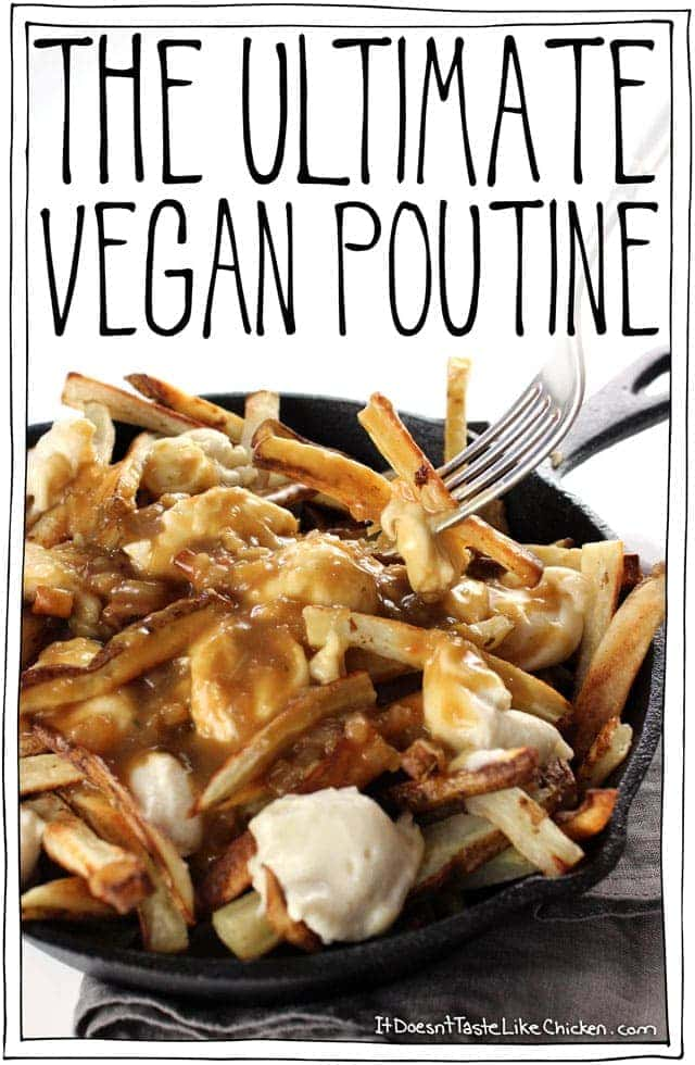 The Ultimate Vegan Poutine