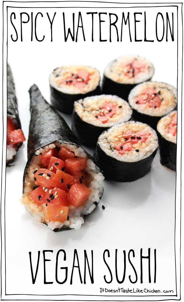 Spicy Watermelon Vegan Sushi