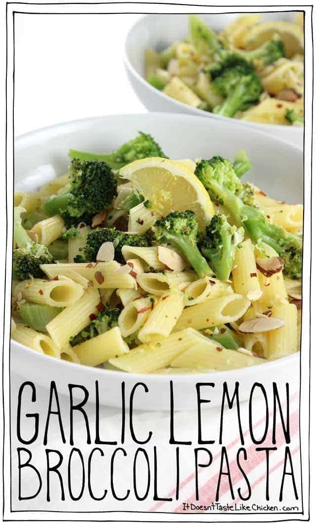 Garlic Lemon Broccoli Pasta It Doesn T Taste Like Chicken