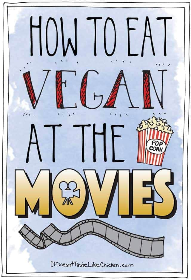 How to Eat Vegan at the Movies