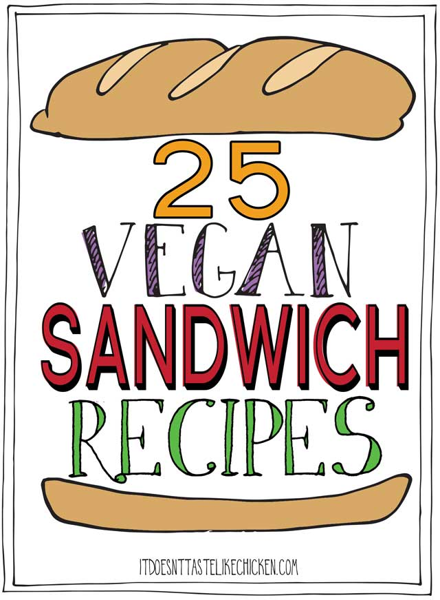 25 Vegan Sandwich Recipes