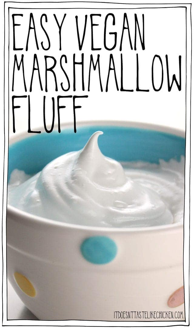 Just 4 ingredients make this easy vegan marshmallow fluff that taste just like marshmallows and can even be toasted for the perfect s'more! #itdoesnttastelikechicken
