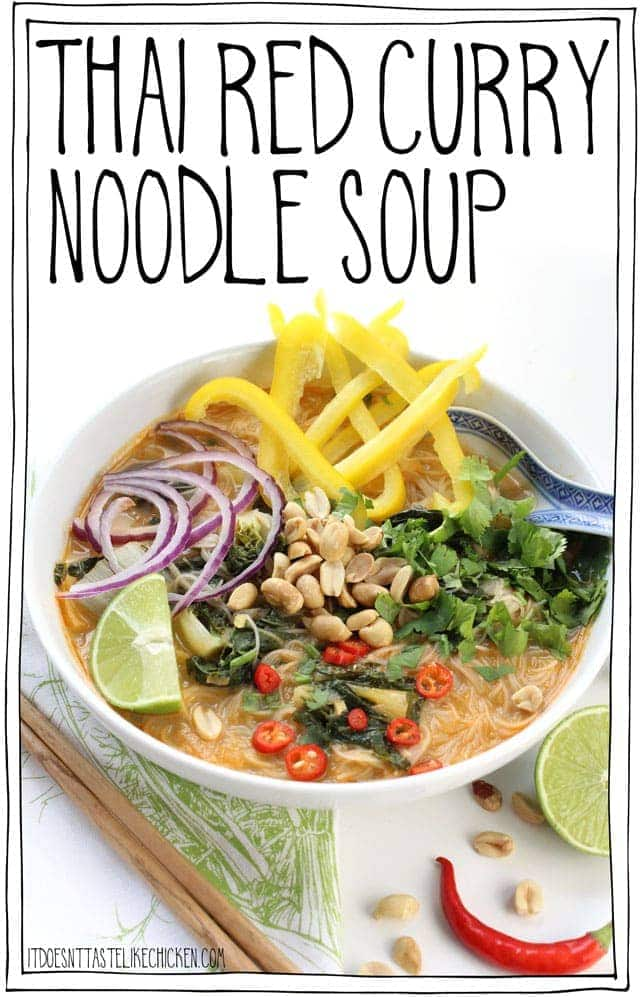 Thai Red Curry Noodle Soup! 30 minute, vegan, gluten-free, one pot meal! This coconut red curry soup is quick and easy to make and is so slurpably good. #itdoesnttastelikechicken