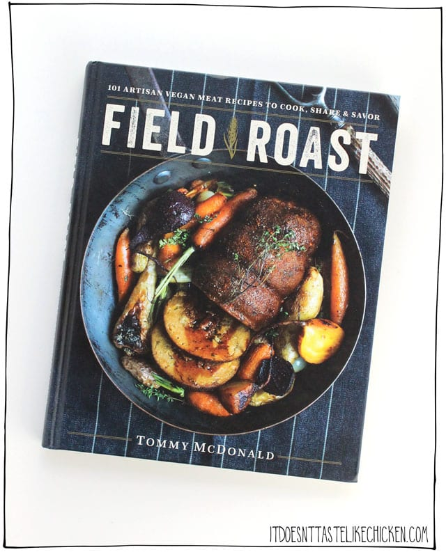 Field Roast Cookbook giveaway! Win a copy of this vegan cookbook and learn how to make your own vegan meat alternatives. Day 6 of 12 days of giveaways 2017. #itdoesnttastelikechicken