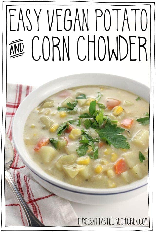 Easy Vegan Potato and Corn Chowder