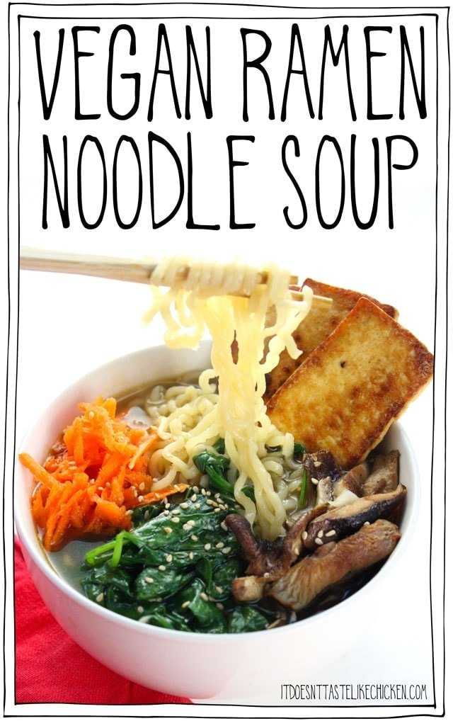 Vegan Ramen Noodle Soup! Toss out those flavour packets and instead make this easy weeknight meal. With fresh veg, sautéd mushrooms, crispy tofu slices, and ramen noodles in hot broth. #itdoesnttastelikechicken #veganrecipe #ramen #vegansoup