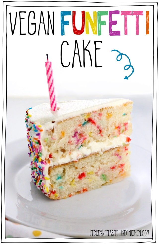 Vegan Funfetti Cake Also Called Vegan Confetti Cake Is A Delicious Vanilla Cake With