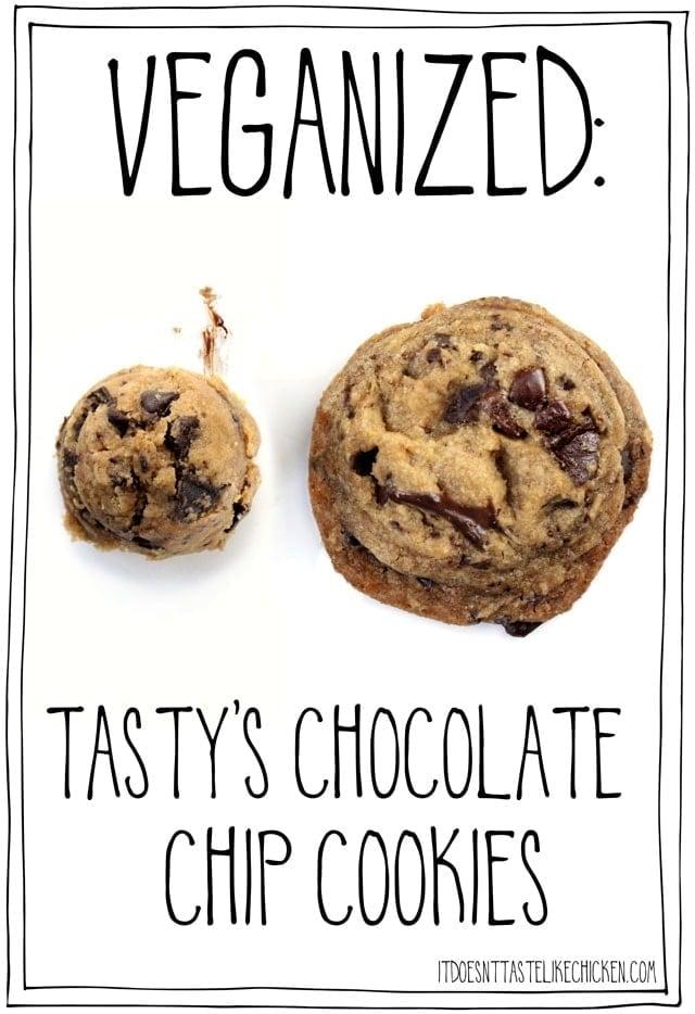 VEGANIZED: Tasty's Chocolate Chip Cookies