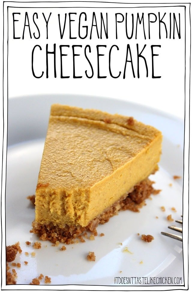Easy Vegan Pumpkin Cheesecake! Make in a blender, bake and let cool overnight for an easy make-ahead dessert. Perfect for Thanksgiving or Christmas. The creamy bliss of a cheesecake, with autumn pumpkin flavours, not too sweet, just perfectly mouth pleasingly delicious. Dairy-free, gluten-free. #itdoesnttastelikechicken #veganrecipes #vegandessert #thanksgiving