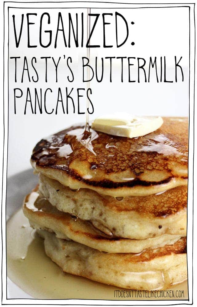VEGANIZED: Tasty's Buttermilk Pancakes
