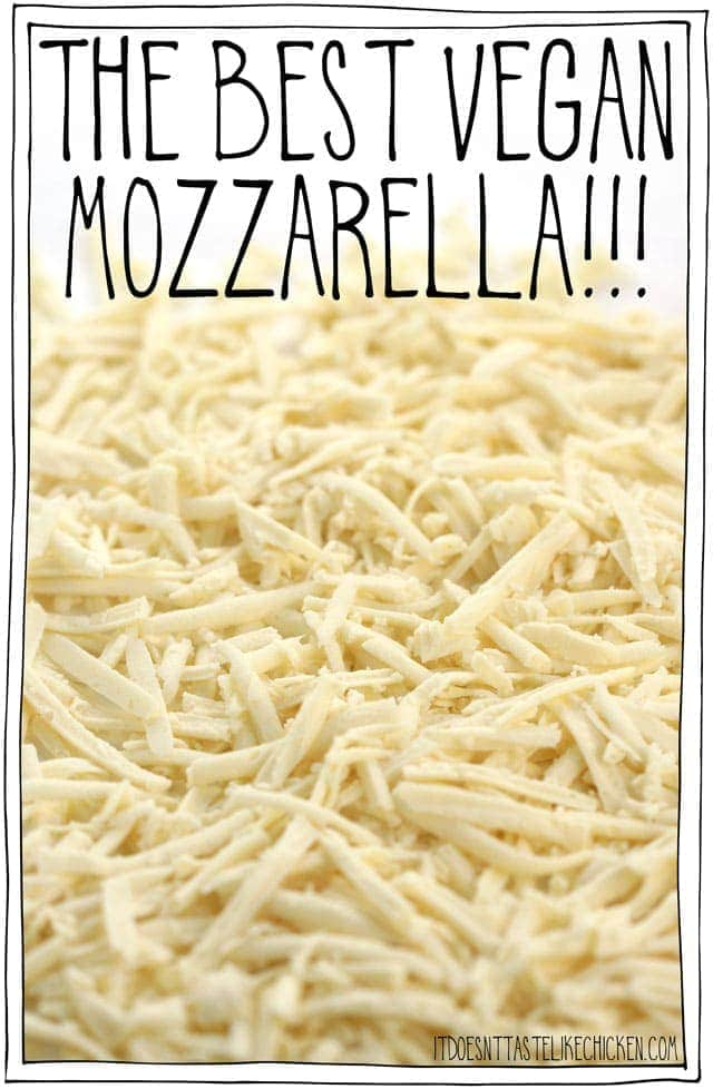 The Best Vegan Mozzarella It Doesn T Taste Like Chicken
