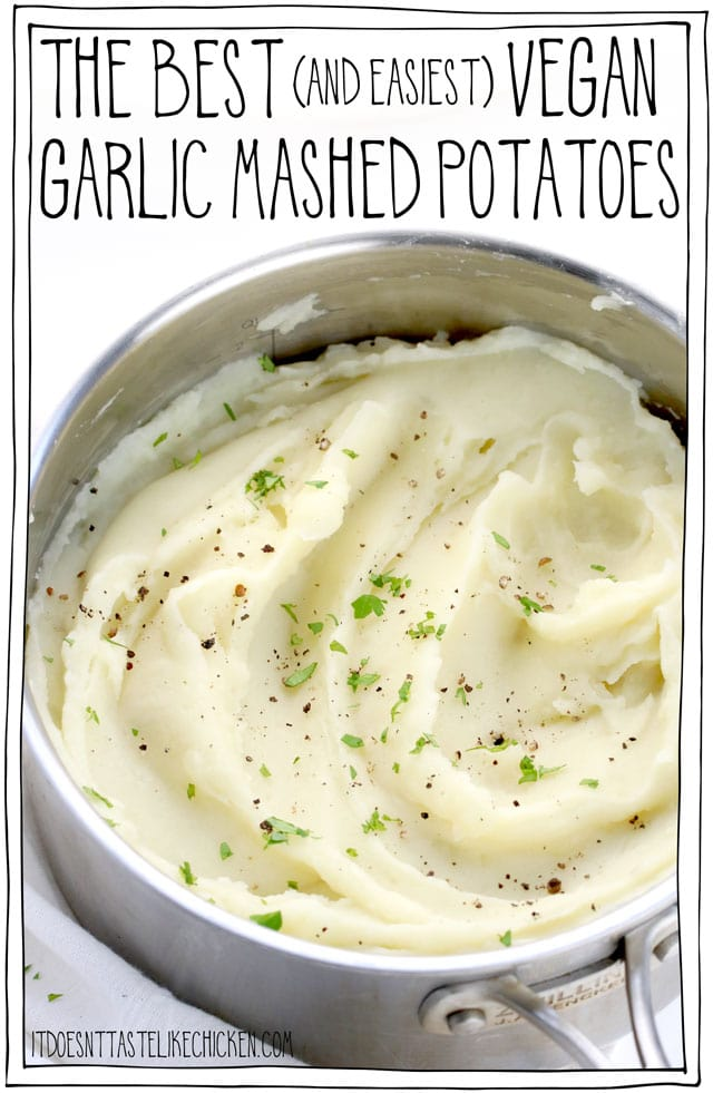 The best (and easiest) vegan garlic mashed potatoes! Not only is this the best-mashed potato recipe ever, but it also happens to be oil-free! The perfect side for any meal. #itdoesnttastelikechicken #veganrecipes