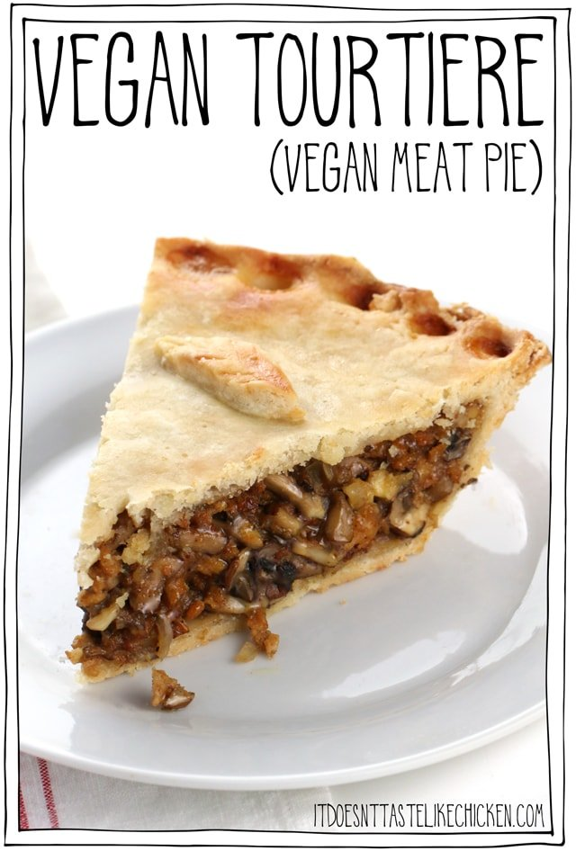 Vegan Tourtiere Vegan Meat Pie It Doesn T Taste Like Chicken