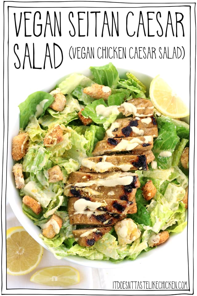 Vegan Seitan Caesar Salad (vegan chicken Caesar Salad)! The perfect healthy meal. Make most of the salad ahead of time and assemble when ready. Gluten-free and oil-free options! #itdoesnttastelikechicken #veganrecipes