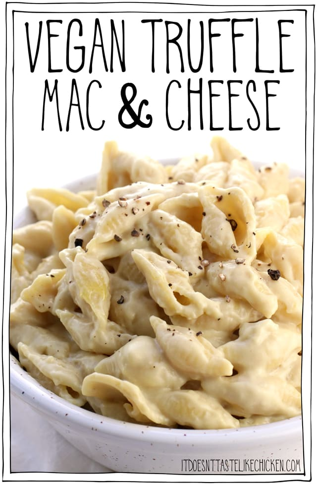 Vegan Truffle Mac and Cheese! 10 ingredients, 20 minutes to make. This dairy-free pasta tastes super fancy but is actually super easy to make. Perfect for Valentine's day, anniversaries, celebrations, and date night. #itdoesnttastelikechicken #veganrecipes