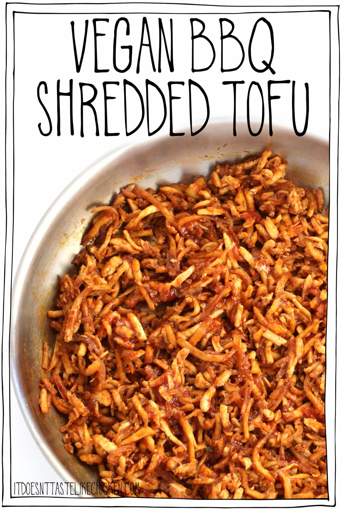 Vegan BBQ Shredded Tofu! (Vegan shredded chicken). Just 8 ingredients and super easy to make. Use it any way you like- pile it bun for a pulled tofu sandwich, layer in a taco or in a burrito, use it for lettuce wraps, top on a baked potato, scatter over nachos. Make-ahead and meal-prep friendly. Gluten-free and oil-free options. #itdoesnttastelikechicken #veganrecipes #tofu