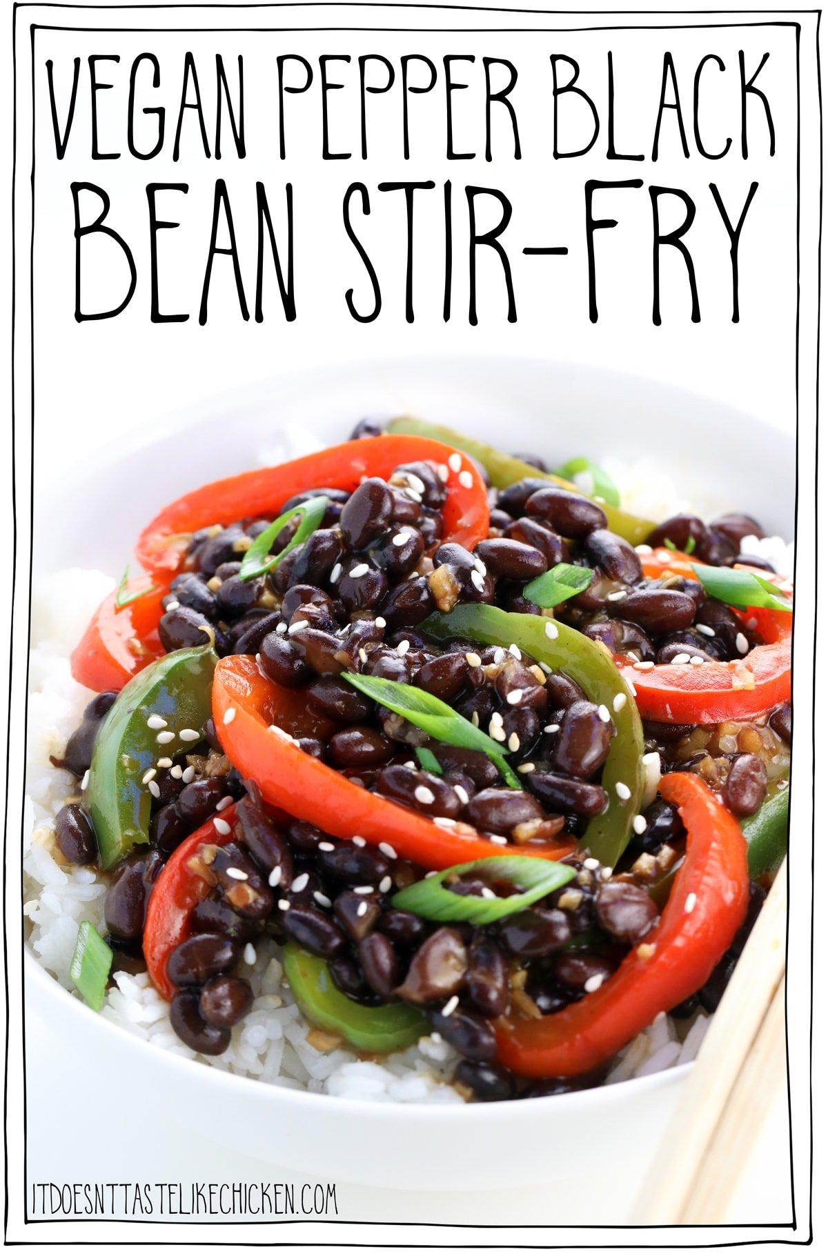 Vegan Pepper Black Bean Stir Fry Vegan Pepper Steak It Doesn T Taste Like Chicken