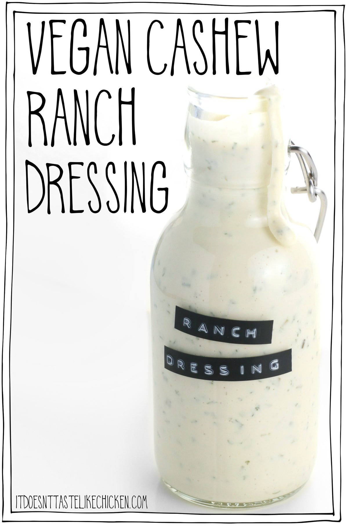 Vegan Cashew Ranch Dressing! 9 ingredients and 15 minutes or less to make. This creamy dressing tastes just like the classic but it's dairy-free, healthy, oil-free, whole food plant-based! Drizzle this over every salad, bowl, or you can even use it as a dip. #itdoesnttastelikechicken #veganrecipes #wfpb