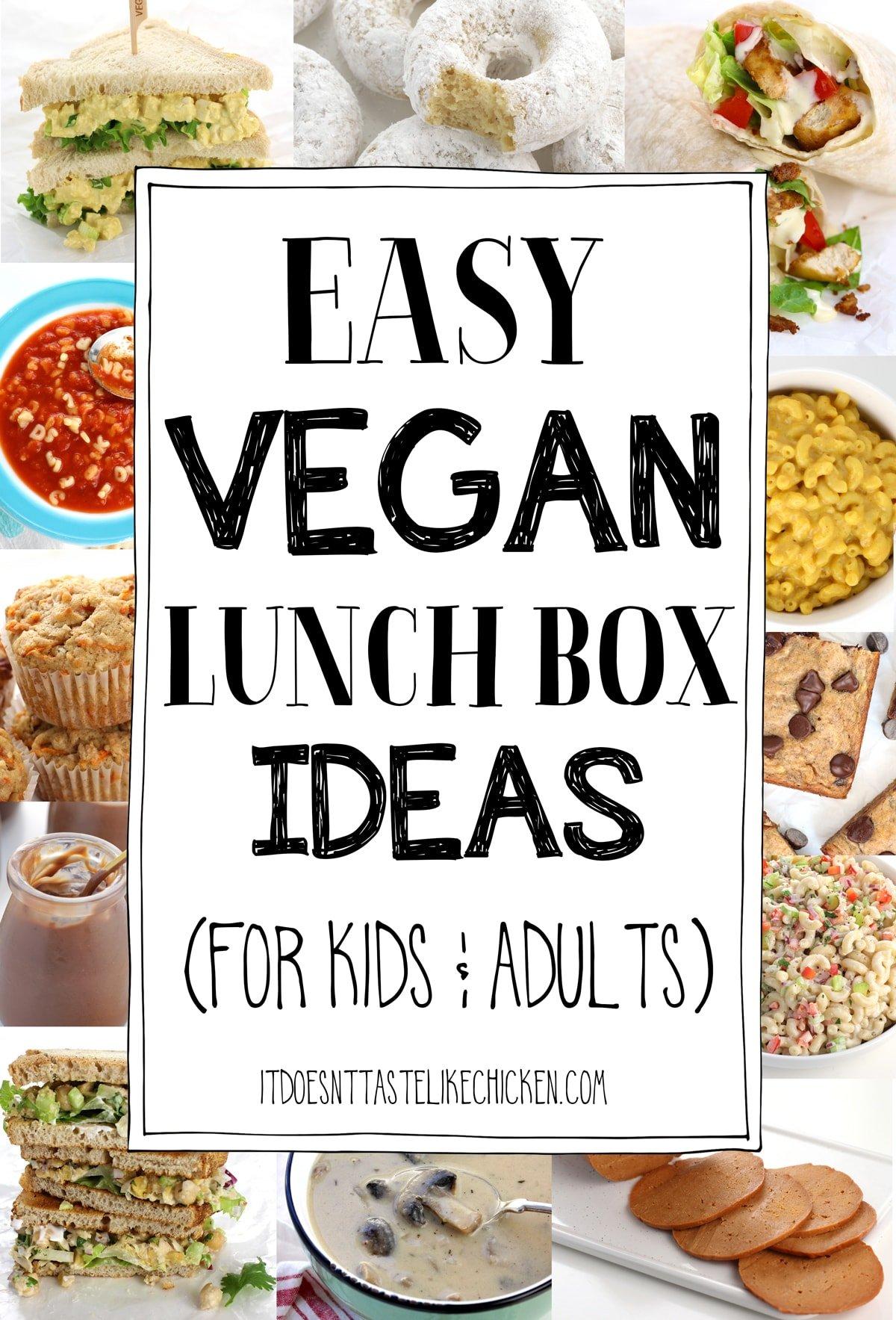 35 Easy Vegan Lunch Box Ideas For Kids Adults It Doesn T Taste Like Chicken