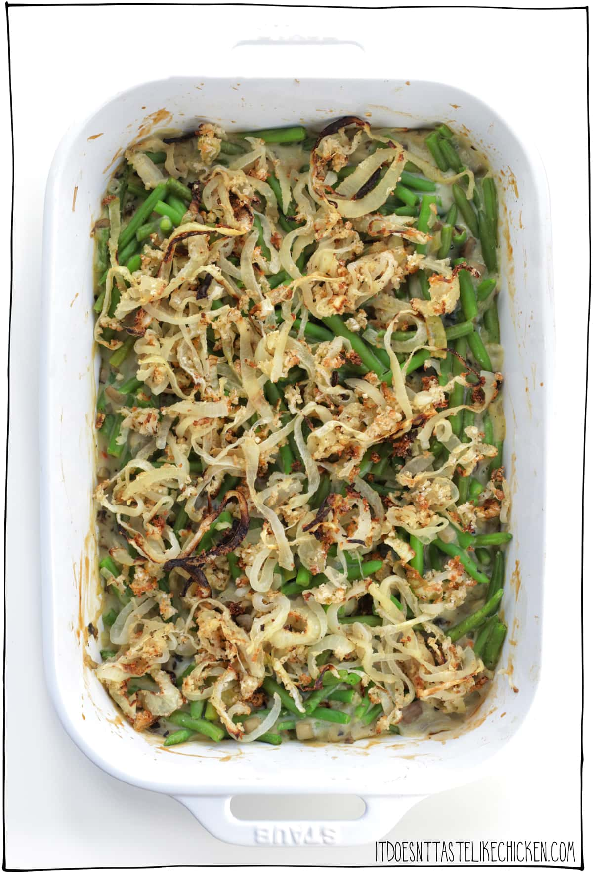 Vegan Green Bean Casserole! Easy to make, can be prepared ahead of time and then baked fresh, it's way healthier than the traditional version, (it can even be made gluten-free and oil-free if you wish!) and of course it's the absolute BEST side dish for your holiday or Thanksgiving feast! #itdoesnttastelikechicken #veganrecipes #veganthanksgiving