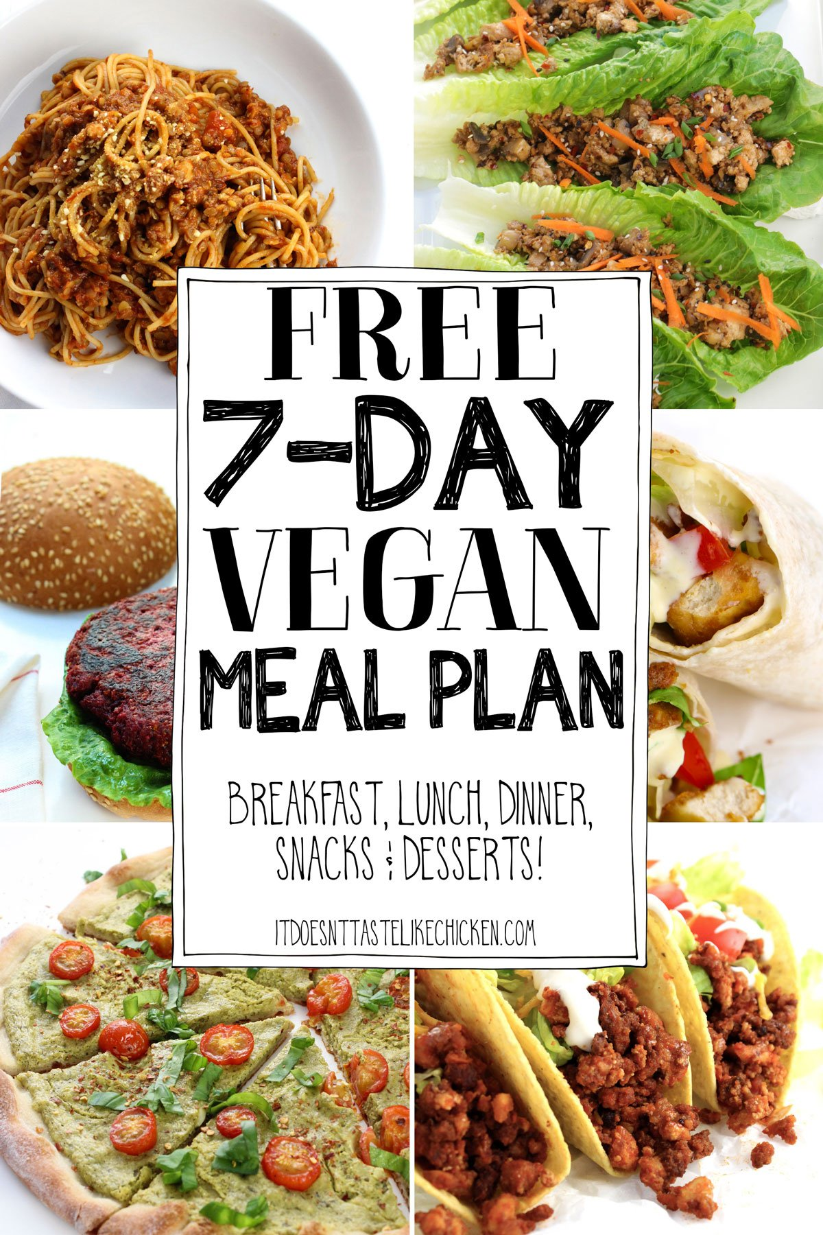 A free 7-day easy vegan meal plan including recipes for breakfast, lunch, dinner, snacks, and dessert! The perfect collection of plant-based recipes for beginners but delicious enough for the pros! #itdoesnttastelikechicken #vegan