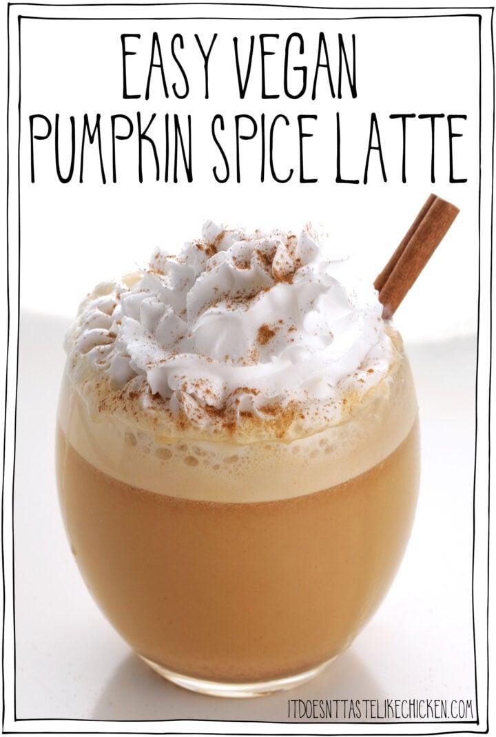 Easy Vegan Pumpkin Spice Latte