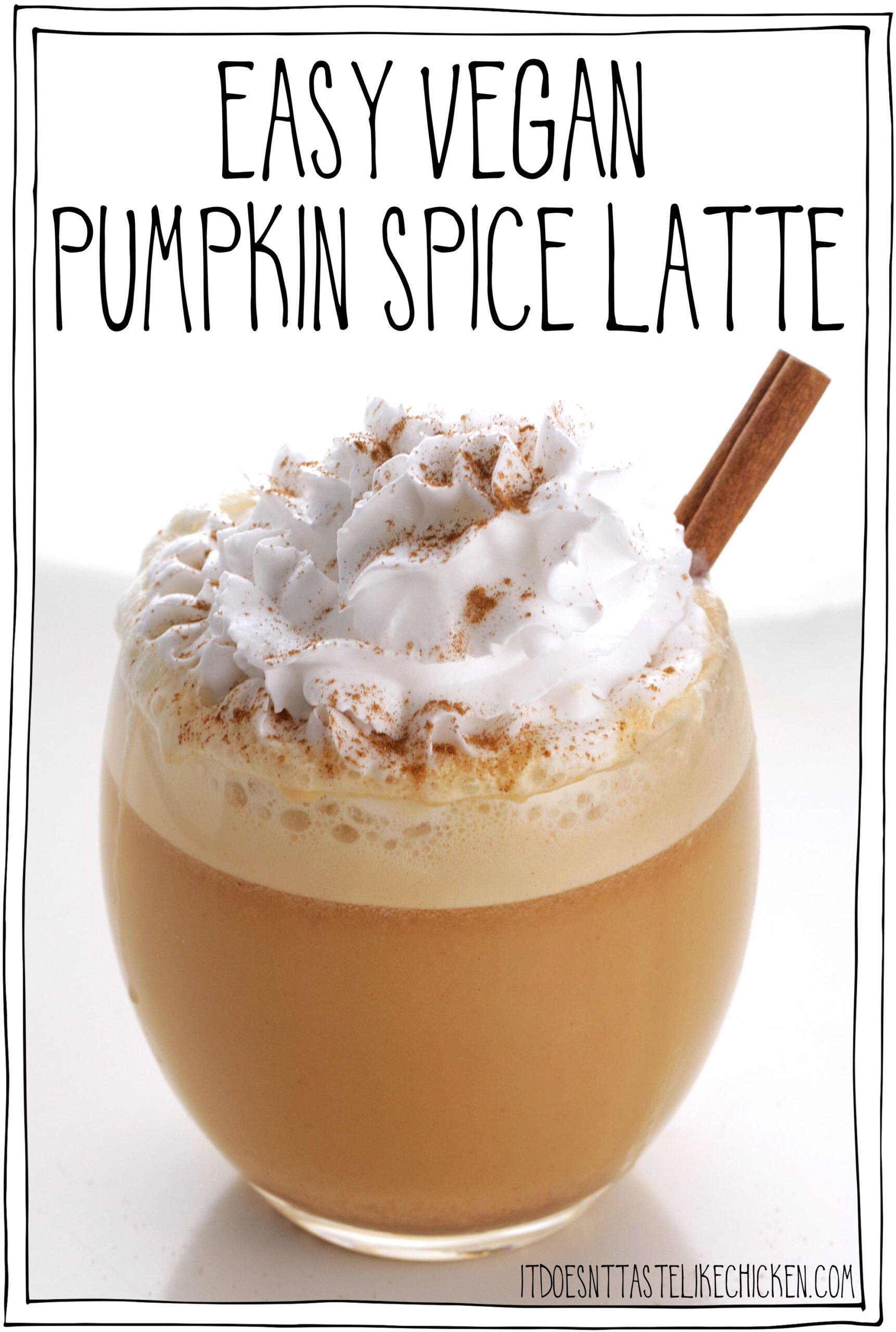 Easy Vegan Pumpkin Spice Latte! Creamy, sweet, with warming cinnamon and nutmeg, and a slight taste of pumpkin. It tastes like pumpkin pie in a cup! Just 6 ingredients (7 if you like coconut whipped cream, which I definitely do), and about 5 minutes to make. This dairy-free version is so quick and easy to whip up and tastes even better than Starbucks. #itdoesnttastelikechicken #veganrecipes #pumpkinspice